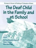 The Deaf Child in the Family and at School