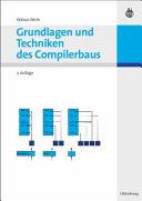Grundlagen und Techniken des Compilerbaus PDF