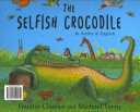 The Selfish Crocodile   Al Timsah Al Anan  Dual language English Arabic edition  PDF