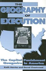The Geography Of Execution Book PDF