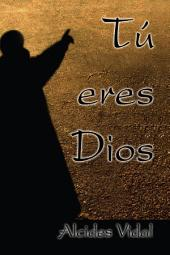 Tú Eres Dios