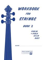Workbook for Strings, Book 2 for Viola