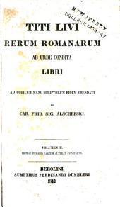 Rerum romanarum ab urbe condita libri: Volume 2