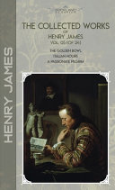 The Collected Works of Henry James, Vol. 05 (of 24)