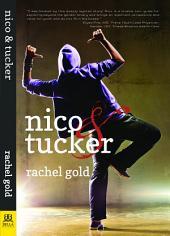 Nico & Tucker