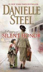 Silent Honor: A Novel
