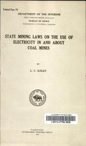 State mining laws on the use of electricity in and about coal mines