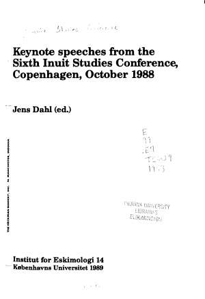 Keynote Speeches from the Sixth Inuit Studies Conference  Copenhagen  October 1988 PDF
