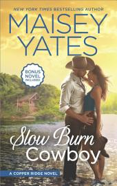 Slow Burn Cowboy: A Western Romance Novel