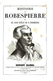 Histoire de Robespierre et du coup d'état du 9 thermidor: Volume3