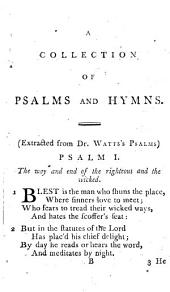A Collection of Psalms and Hymns from Various Authors: Chiefly Designed for the Use of Public Worship