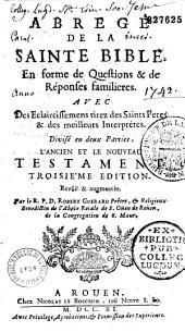 Abrégé de la Sainte Bible en forme de questions et de réponses familières par Robert Guérard
