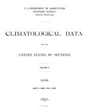 Climatological Data for the United States by Sections: Volume 5, Part 2