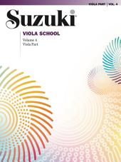 Suzuki Viola School - Volume 4: Viola Part