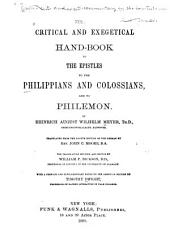 Critical and Exegetical Hand-book to the Epistles to the Philippians and Colossians, and to Philemon