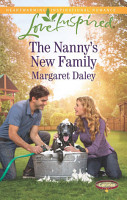 The Nanny s New Family  Mills   Boon Love Inspired   Caring Canines  Book 4  PDF