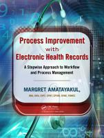 Process Improvement with Electronic Health Records PDF