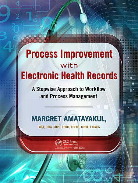 Process Improvement with Electronic Health Records