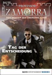 Professor Zamorra - Folge 1053: Tag der Entscheidung
