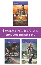 Harlequin Intrigue June - Box Set 1 of 2: Two Dauntless Hearts\Stranded with the Detective\Texas Grit
