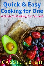 Quick & Easy Cooking for One