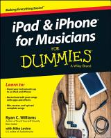 iPad and iPhone For Musicians For Dummies PDF