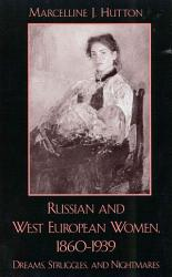 Russian And West European Women 1860 1939 Book PDF