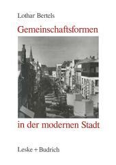 Gemeinschaftsformen in der modernen Stadt