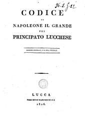 Codice di Napoleone il Grande pel Principato lucchese