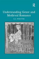 Understanding Genre and Medieval Romance PDF