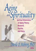 Aging and Spirituality PDF