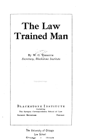 The Law Trained Man