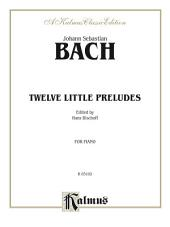 Twelve Little Preludes: For Piano