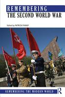 Remembering the Second World War PDF