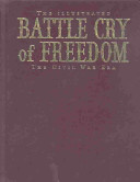 The Illustrated Battle Cry of Freedom Book