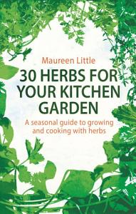 30 Herbs for Your Kitchen Garden PDF