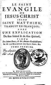 Le saint Evangile de Jésus-Christ selon Saint Matthieu: Volume1