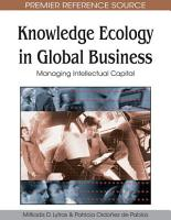 Knowledge Ecology in Global Business  Managing Intellectual Capital PDF