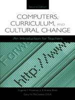 Computers  Curriculum  and Cultural Change PDF