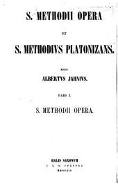 S. Methodii Opera et S. Methodivs Platonizans