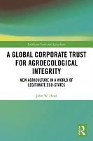 A Global Corporate Trust for Agroecological Integrity PDF