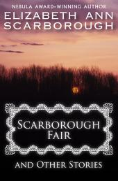 Scarborough Fair: And Other Stories