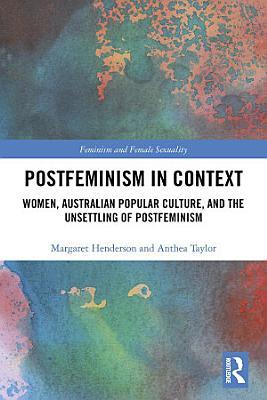 Postfeminism in Context PDF