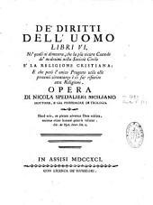 De'Diritti dell'uomo libri VI ...