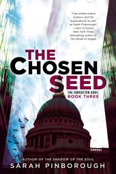 The Chosen Seed: The Forgotten Gods: Book Three