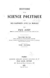 Histoire de la science politique dans ses rapports avec la morale: Volume1