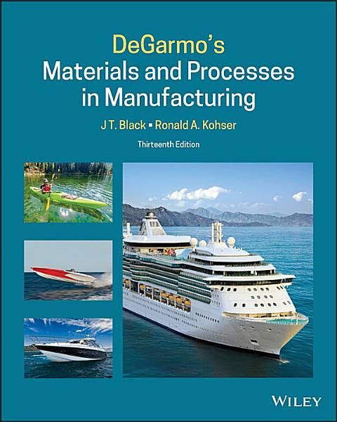 DeGarmo s Materials and Processes in Manufacturing PDF