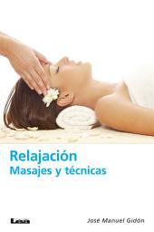 Relajación, masajes y técnicas