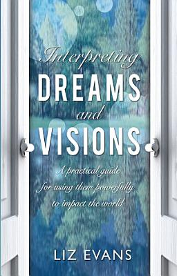 Interpreting Dreams and Visions PDF