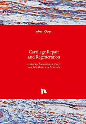 Cartilage Repair and Regeneration